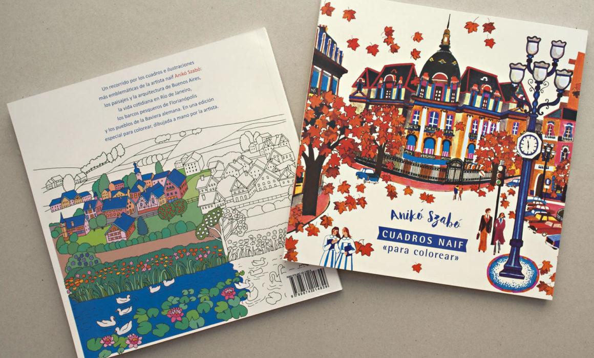 Salió Mi Libro Cuadros Naif Para Colorear Aniko Szabo